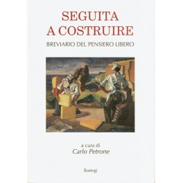 Seguita a Costruire - Carlo Petrone