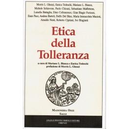 Etica della Tolleranza - Mariano L.Bianca, Enrica Tedeschi