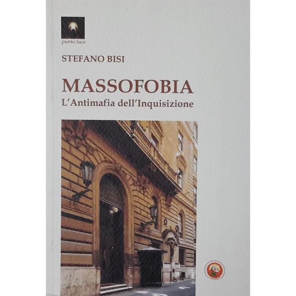 Massofobia - Stefano Bisi