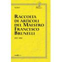Raccolta di articoli del Maestro Francesco Brunelli