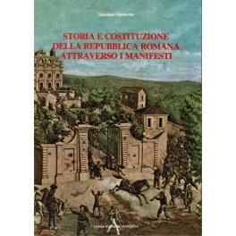Storia e Costituzione della Repubblica Romana attraverso i Manifesti - Giordano Gamberini