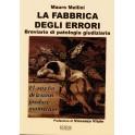 La Fabbrica degli Errori - Mauro Mellini