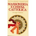 Massoneria e Chiesa Cattolica - José A. Ferrer Benimeli, Giovanni Caprile