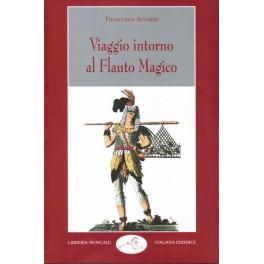 Viaggio intorno al Flauto Magico - Francesco Attardi